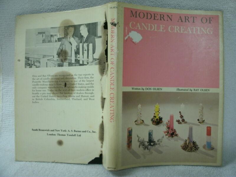 Modern Art of Candle Creating --Don Olsen --1971