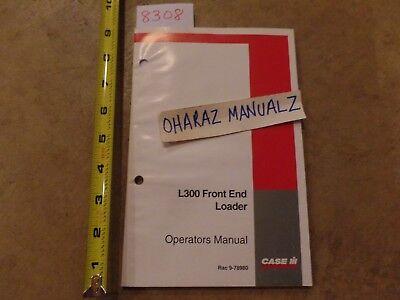 Case L300 Front End Loader Operators Manual 9-78980