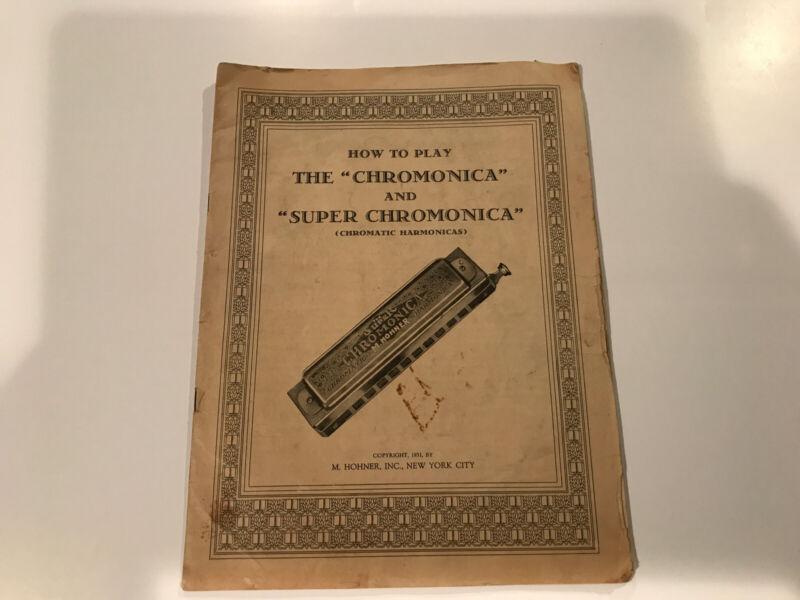 How To Play the Chromonica and Super Chromonica (Chromatic Harmonicas) 1931 0830