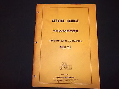 Towmotor Model 590 Forklift Lift Truck Tractor Service Shop Repair Manual Book