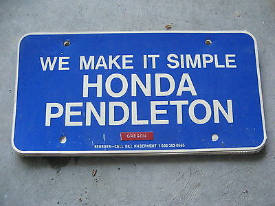 WE MAKE IT SIMPLE HONDA PENDLETON OREGON OR DEALERSHIP BOOSTER LICENSE PLATE - Make It Plates