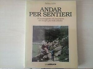 ANDAR-PER-SENTIERI-Stefano-Ardito-serieGORLICH-Ist-Geografico-De-Agostini