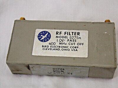 Bird 5275a Low Pass Rf Filter 400 Mhz Cut Off