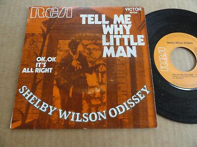 "DISQUE 45T DE SHELBY WILSON ODISSEY AVEC LANGUETTE  "" TELL ME WHY LITTLE MAN """