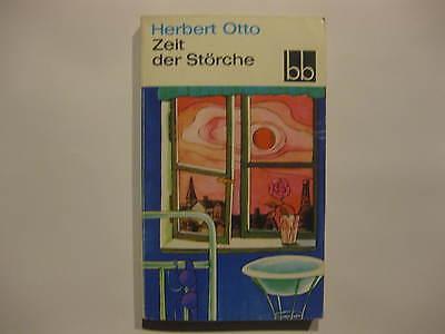 Herbert Otto, Zeit der Störche, Erzählung, Aufbau- Verlag Berlin Weimar DDR 1980