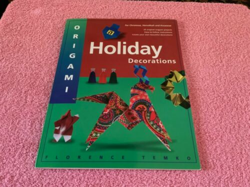 ORIGAMI HOLIDAY DECORATIONS CRAFT BOOK BY FLORENCE TEMKO