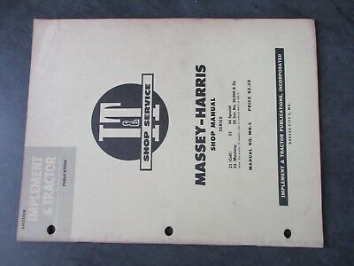 Massey Harris 21 Colt 23 Mustang 33 44 Special 55 Tractor Shop Manual