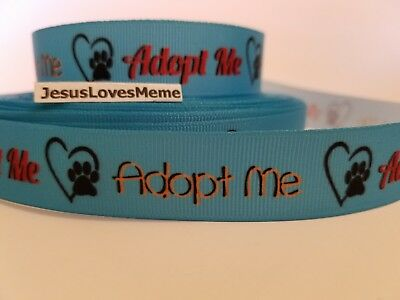 Grosgrain Ribbon Adopt Me Dog Cat Animal Rescue Paw Print Heart Love Pets 7/8