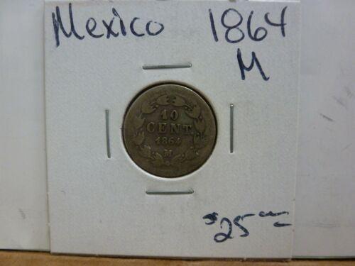 1864 M Mexico 10 Centavos - Maxamillian #5