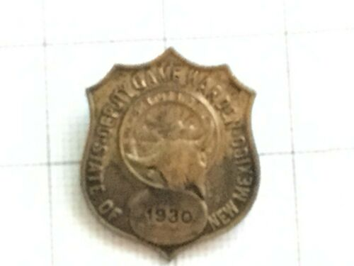 Obsolete Antique 1930 New Mexico Deputy Game Warden Fish & Game Badge