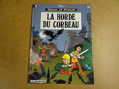 BD / JOHAN ET PIRLOUIT T.14 - LA HORDE DU CORBEAU
