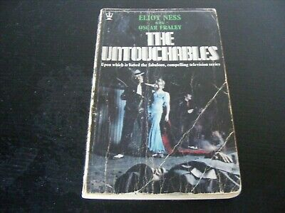 THE UNTOUCHABLES by ELIOT NESS with OSCAR FRALEY - HODDER