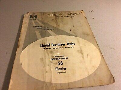 Ih International Liquid Fertilizer Units Mccormick 58 Planter Operators Manual