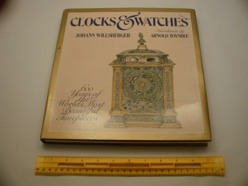 Book 762 - Clocks and Watches by Willsberger and Toynbee