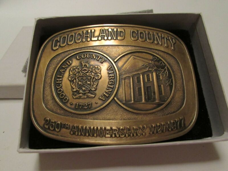 Goochland County Virginia 250 Anniversary Belt Buckle 1727 - 1777 NOS