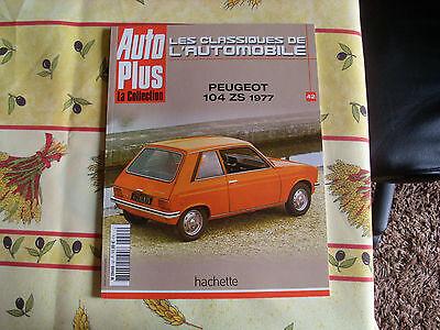 revue magazine auto plus collection peugeot 104 zs 1977