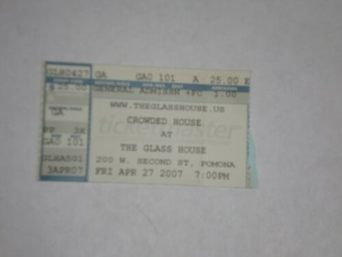 Crowded House Concert Ticket Stub-2007-The Glass House-Pomona,CA