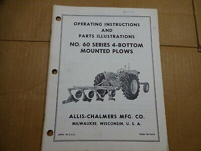 Allis Chalmers No 60 Series 4 Bottom Mounted Plows Operators Manual Tm163b