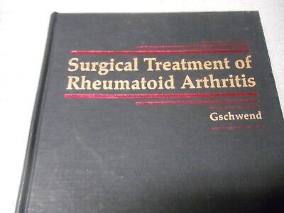 Surgical Treatment Of Rheumatoid Arthritis  By Gschwend