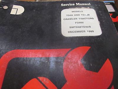 Dresser Td40 Td40b Crawler Tractors Service Manual