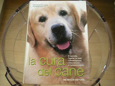 La cura del cane Catherine Dauvergne Florence Desachy
