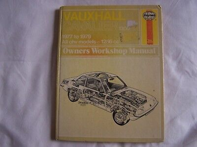 Haynes VAUXHALL CAVALIER 1300 1977 - 1979 OWNERS WORKSHOP MANUAL Hardback
