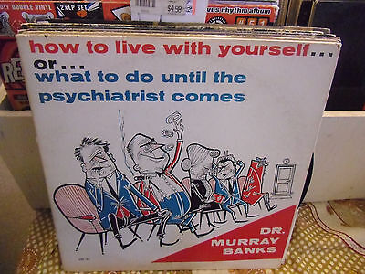 Dr  Murray Banks How To Live With Yourself Vinyl Lp 1972 Vg  Private Press