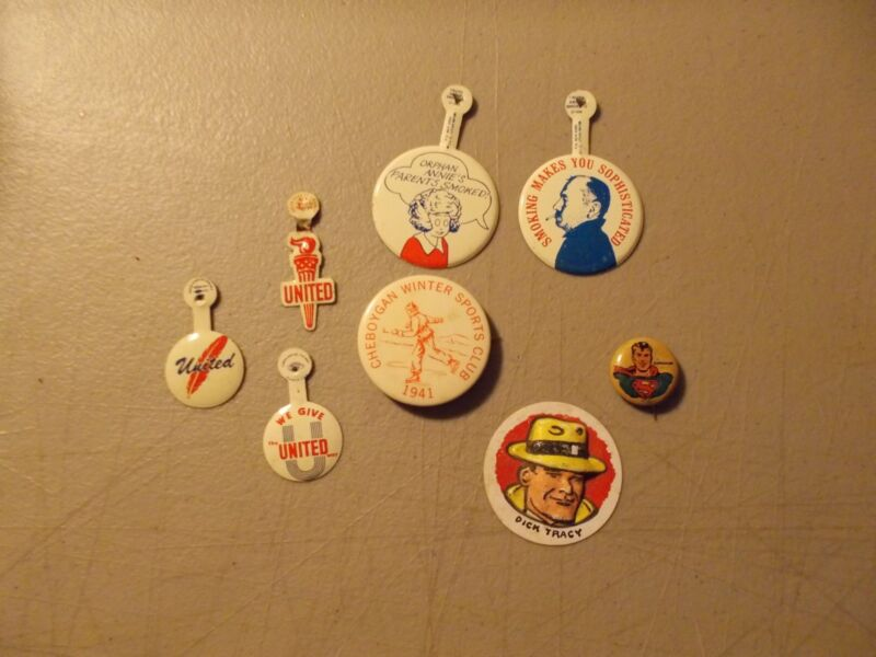 VINTAGE LOT OF 8 PinS ButtonS 3 UNITED-1 PEP-1 SPORTS CLUB -2 SMOKING-DICK TRACY