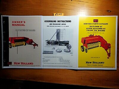 New Holland 67 Hayliner Baler Owners Operators Manual Assembly Parts