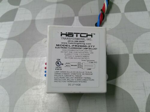 Hatch FR2600-277 Fluorescent Lamp Ballast **Free Shipping**