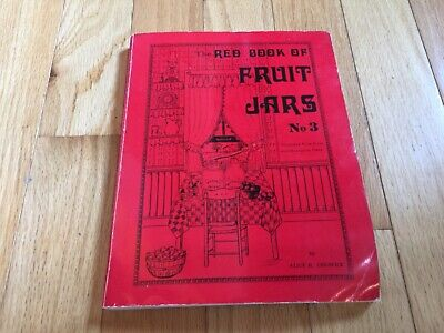 RED BOOK OF FRUIT JARS BOOK NO 3 1978, ALICE CRESWICK, ILLUSTRATED