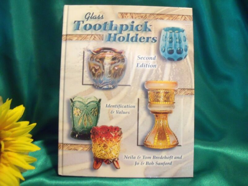 Glass Toothpick Holders, Second Edition, Price Guide book