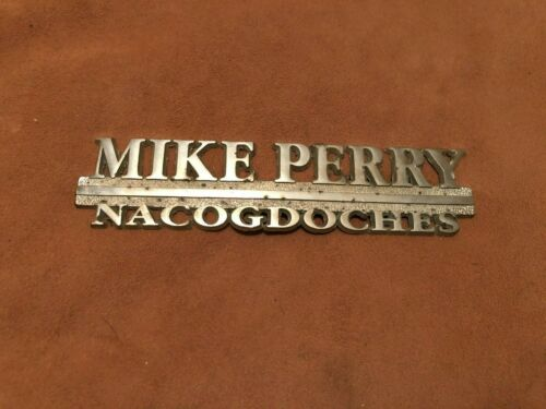 Vintage Metal Dealer / Dealership Emblem / Badge Mike Perry Nacogdoches Texas