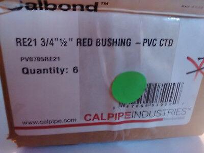 New box of 6, CALBOND PV0705RE21 Reduce Bushing 3/4'' to 1/2'' RE21 PVC