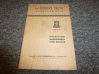 Letourneau Bulldozer Angledozer Pushdozer Owner Operator Maintenance Manual