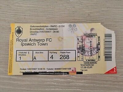 Ticket Royal Antwerp FC - Ipswich Town 2007 Friendly Amicale Oefen