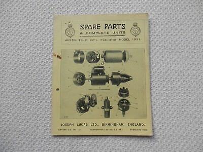AUSTIN TWELVE-SIX 12/6 6-cyl 1931 LUCAS Parts List published February 1933