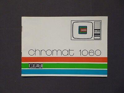Bedienungsanleitung Farbfernsehgerät Chromat 1060, RFT Stassfurt DDR 1976
