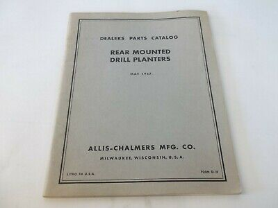 May 1957 Allis-chalmers Rear Mounted Drill Planters Dealers Parts Catalog