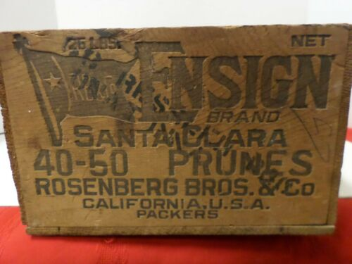 Vintage Wood Crate Box Ensign Santa Clara 40-50 Prunes Rosenburg Co. California