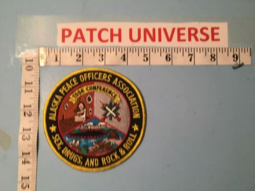 ALASKA PEACE OFFICERS ASSOCIATION SEX DRUGS AND ROCK & ROLL  PATCH  O044