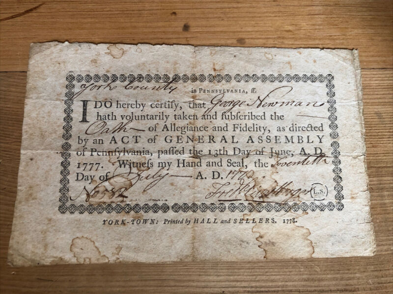 AMERICAN REVOLUTION OATH OF ALLEGIANCE PRINTED BY Hall & Sellers 1778 York Co Pa