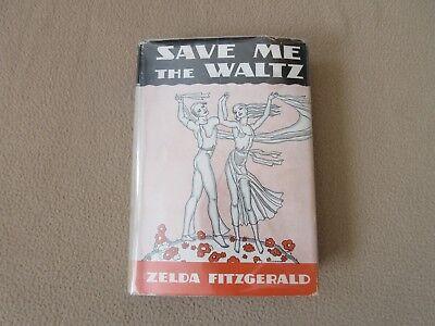 Save Me The Waltz  Zelda Fitzgerald  1St Edition 1St Printing  1932  Hc Dj   A