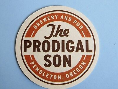 Beer Coaster ~ The PRODIGAL SON Brewery & Pub ~ Pendleton, OREGON ~ Hand-Crafted - Prodigal Son Craft