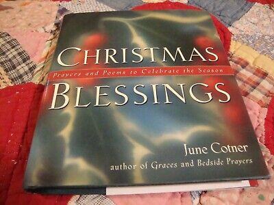 'Christmas Blessings: Prayers & Poems To Ceklebrate The Season' ~June Cotner L13 ()