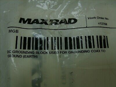 Maxrad - Dc Ground Grounding Block Coax To Earth - Mgb - Sealed Nos