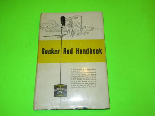 BETHLEHEM STEEL SUCKER ROD HANDBOOK BOOK