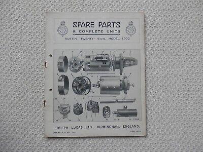 AUSTIN TWENTY 20  6cyl 1932 LUCAS Parts List published June 1932