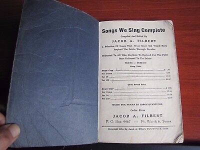 Songs We Sing Complete - 1954 Hymnal Song book *Shape Notes - Jacob A Filbert