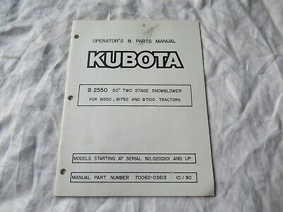 Kubota B2500 Snowblower Operators Manual And Parts Catalog